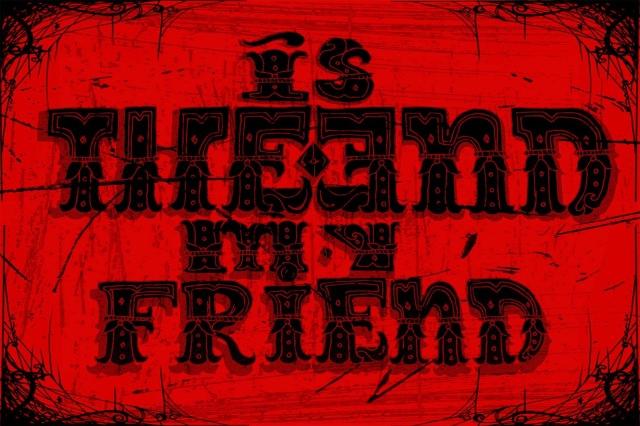 is+the+end+my+friend+2W.jpg